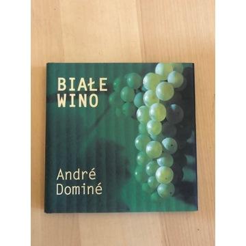 Andre Domine - Białe wino