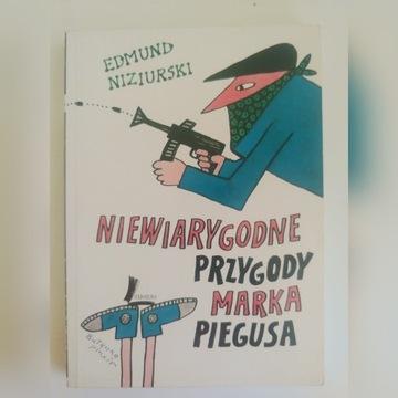 Edmund Niziurski - Niewiarygodne przygody Marka