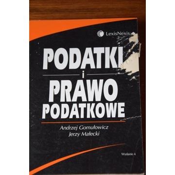 Podatki i prawo podatkowe Gomułowicz Małecki