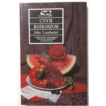 John Lanchester - Cnym rozkoszom