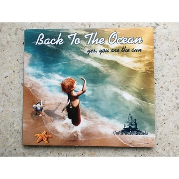CD: Back To The Ocean, Yes You Are The Sun