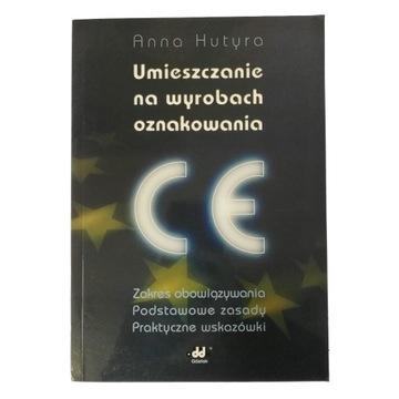 Umieszczanie na wyrobach oznakowania CE