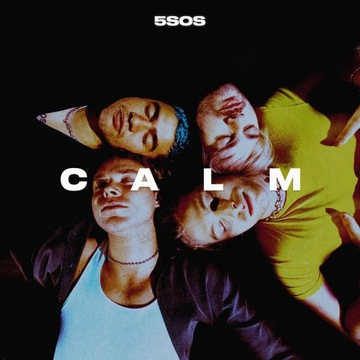 5 Seconds of Summer - Calm - nowa!