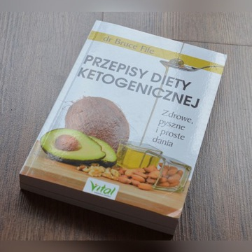Przepisy diety ketogenicznej. Bruce Fife