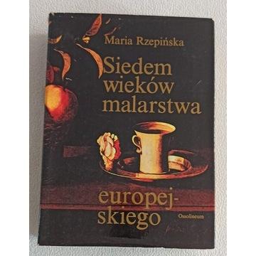 Rzepińska Siedem wieków malarstwa europejskiego