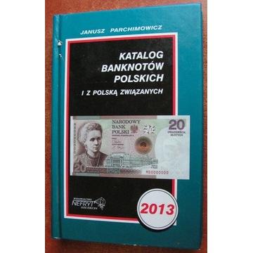 Katalog Banknotów Polskich - Parachimowicz 2013