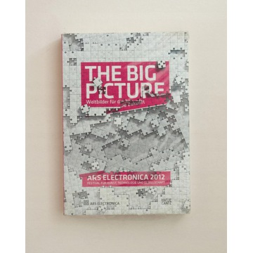 Ars Electronica 2012: The Big Picture
