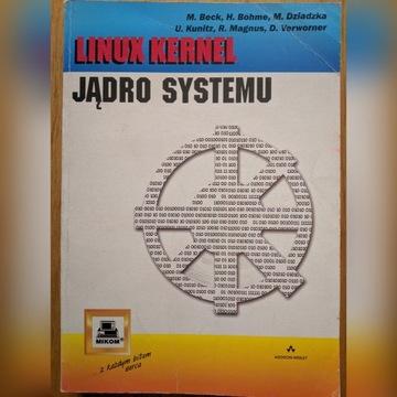Linux Kernel Jądro Systemu