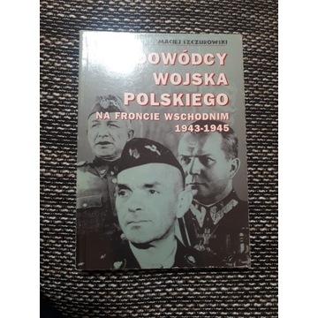 Dowódcy LWP na froncie wschodnim.Szurowski