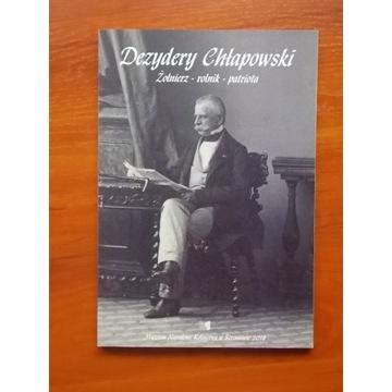 Dezydery Chłapowski - żołnierz, rolnik, patriota