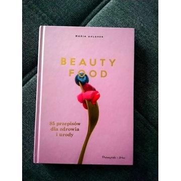 Beauty Food Maria Ahlgren 85 przepisów NOWA!!!