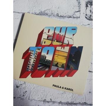 CD Paula & Karol - Our Town