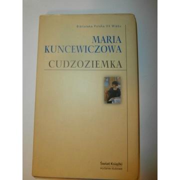 Cudzoziemka. Maria Kuncewiczowa