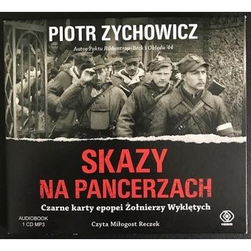 Skazy na pancerzach Piotr Zychowicz AUDIOBOOK