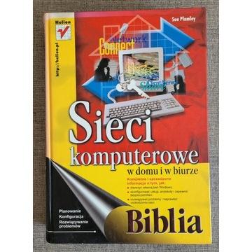 Sieci komputerowe w domu i w biurze. Biblia