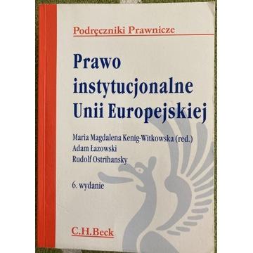 Prawo instytucjonalne Unii Europejskiej.