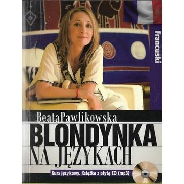 Blondynka na językach Francuski +CD - Pawlikowska