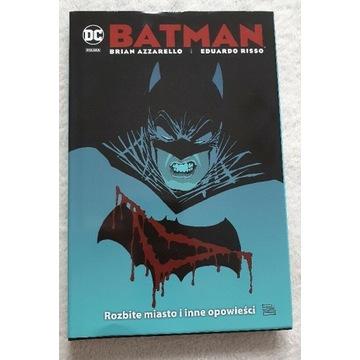 Batman Rozbite Miasto - Brian Azzarelo komiks DC