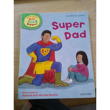 Oxford Reading First Stories: level 3 Super Dad