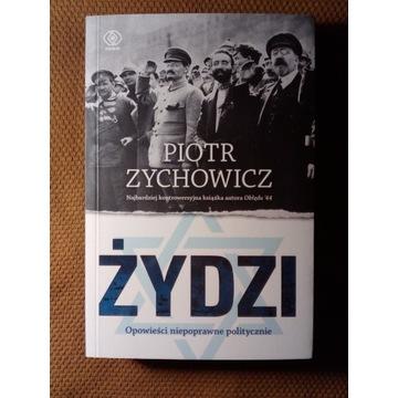 Żydzi Piotr Zychowicz NOWA 2020