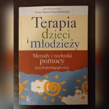 Terapia dzieci i młodzieży. Metody..., Dąbrowska