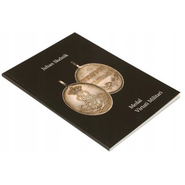 Monografia medalu Virtuti Militari 1792 J. Skelnik