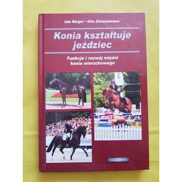 Konia kształtuje jeździec - Burger, Zietzsschmann