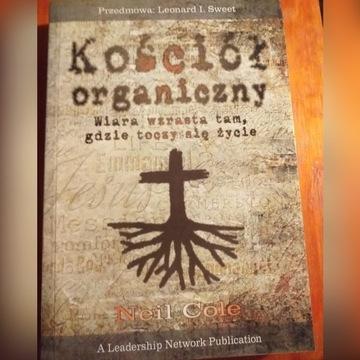 """""""Kościół organiczny"""" - Neil Cole"""