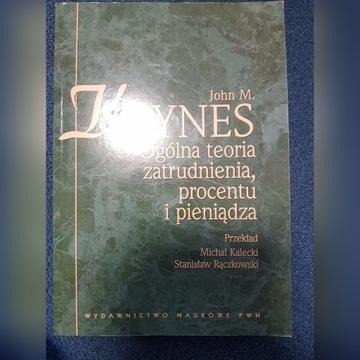 Keynes - ogólna teoria procentu i pieniądza