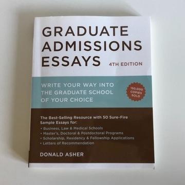 Graduate Admissions Essays Donald Asher 4th Ed