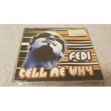 Fedi - Tell Me Why