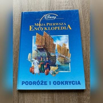 Moja pierwsza encyklopedia - Podróże i odkrycia
