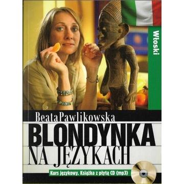 Blondynka na językach Włoski + CD Pawlikowska NOWA