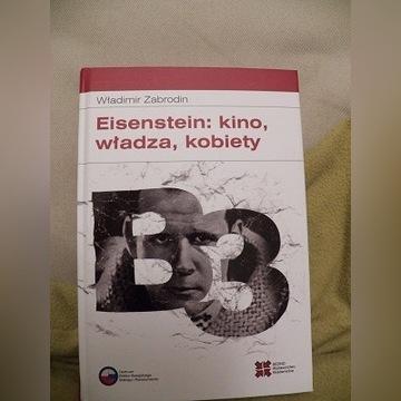 Zabrodin Eisenstein: kino, władza, kobiety
