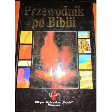 Pismo święte.Przewodnik po Biblii. Biblia.