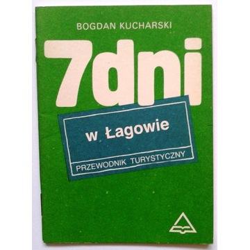 B. Kucharski 7 DNI W ŁAGOWIE