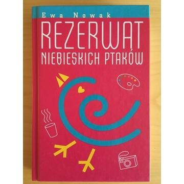 Ewa Nowak, Rezerwat niebieskich ptaków