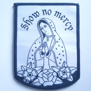 Naszywka Show no Mercy
