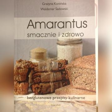 Amarantus - smacznie i zdrowo