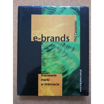 Carpenter, E-brands. Kreowanie marki w Internecie