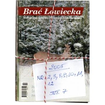 2005,BRAĆ ŁOWIECKA,NUMERY JAK NA SKANIE,SZT.7