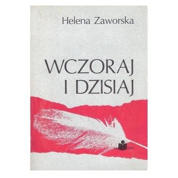 Wczoraj i dziś. Helena Zaworska