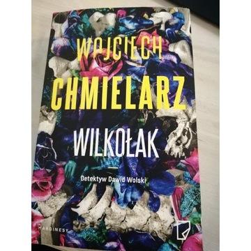 Wojciech Chmielarz WILKOŁAK
