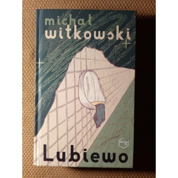 Lubiewo Michał Witkowski NOWA 2020
