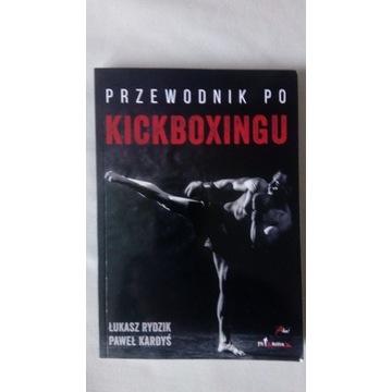 Przewodnik po kickboxingu Rydzik Kardyś