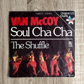 """Van Mc Coy/ Soul Cha Cha/ The Shuffle/ 7"""" single"""