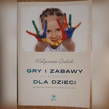 Gry i zabawy dla dzieci Małgorzata Cieślak