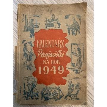 Kalendarz Przyjaciółki 1949r