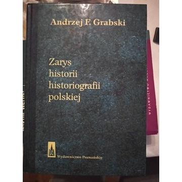 A.Grabski Zarys historii historiografii polskiej