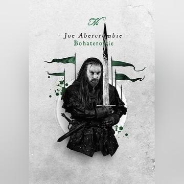 Bohaterowie, Joe Abercrombie